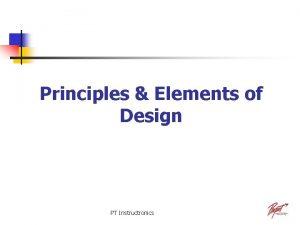 Principles Elements of Design PT Instructronics Principles of