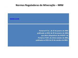 Normas Reguladoras de Minerao NRM Normas Gerais Portaria