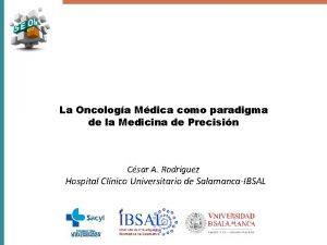 La Oncologa Mdica como paradigma de la Medicina