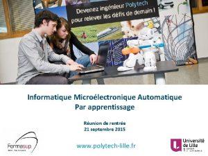 Informatique Microlectronique Automatique Par apprentissage Runion de rentre