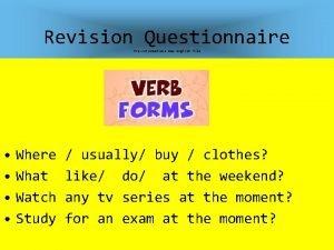 Revision Questionnaire PreIntermediate New English file Where What