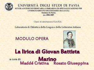 UNIVERSIT DEGLI STUDI DI PAVIA SCUOLA INTERUNIVERSITARIA LOMBARDA