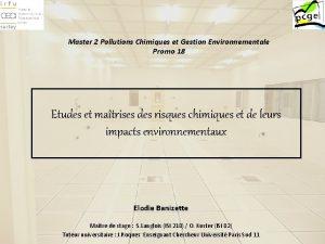 Master 2 Pollutions Chimiques et Gestion Environnementale Promo