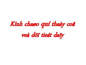Knh chao qu thay co ve d tiet