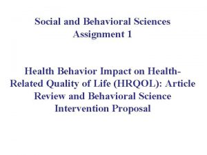 Social and Behavioral Sciences Assignment 1 Health Behavior