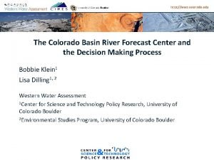 http wwa colorado edu The Colorado Basin River