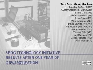 Tech Focus Group Members Jennifer Coffey OSEP Audrey