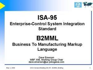 ISA95 EnterpriseControl System Integration Standard B 2 MML