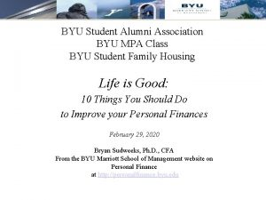 BYU Student Alumni Association BYU MPA Class BYU