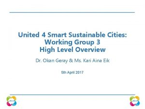 United 4 Smart Sustainable Cities Working Group 3