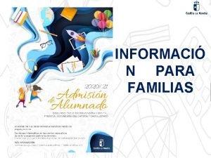 INFORMACI N PARA FAMILIAS Normativa Decreto 12017 de