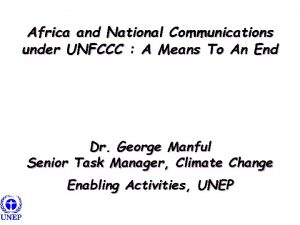 Africa and National Communications under UNFCCC A Means