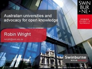 Australian universities and advocacy for open knowledge Robin
