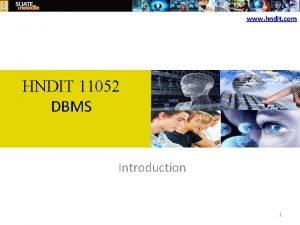 www hndit com HNDIT 11052 DBMS Introduction 1