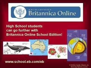 High School students can go further with Britannica
