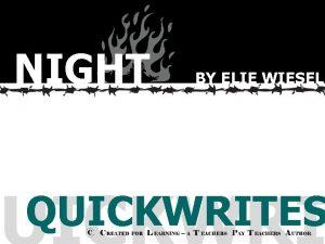 NIGHT BY ELIE WIESEL QUICKWRITES Mentor Eliezer finds