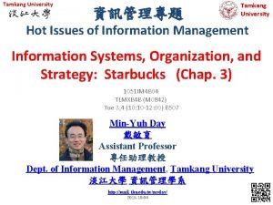 Tamkang University Tamkang University Hot Issues of Information