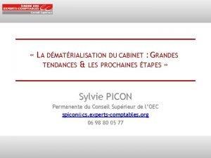 LA DMATRIALISATION DU CABINET GRANDES TENDANCES LES PROCHAINES