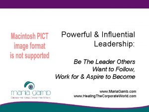 Powerful Influential Leadership Be The Leader Others Want