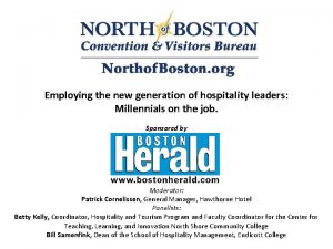 Employing the new generation of hospitality leaders Millennials