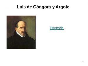 Luis de Gngora y Argote Biografa 1 La