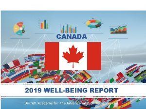 CANADA 2019 WELLBEING REPORT 2019 Barrett Academy for