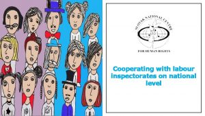Cooperating with labour inspectorates on national level ABOUT