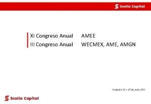 XI Congreso Anual AMEE III Congreso Anual WECMEX