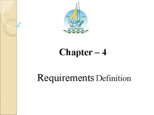 Chapter 4 Requirements Definition User Outline Requirements Items