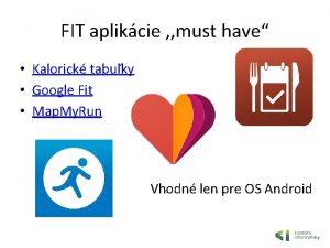 FIT aplikcie must have Kalorick tabuky Google Fit
