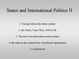States and International Politics II 1 Europe before