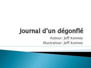 Journal dun dgonfl Auteur Jeff Kenney Illustrateur Jeff