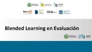 Blended Learning en Evaluacin Blended Learning Programa Modular