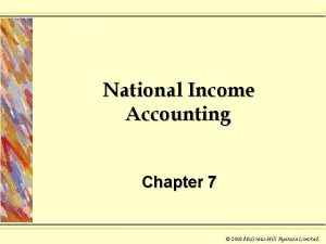 National Income Accounting Chapter 7 2003 Mc GrawHill