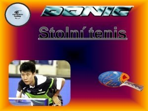 Co to stoln tenis je Stoln tenis nebo