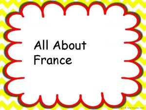 All About France Bonjour Salut Ca va a