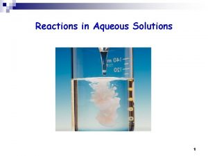 Reactions in Aqueous Solutions 1 Solutions textbook p