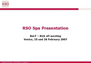 RSO Spa Presentation Be LT Kick off meeting