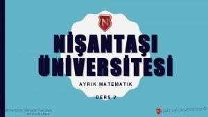 NANTAI NVERSTES AYRIK MATEMATIK DERS 2 Mhendislik Mimarlk