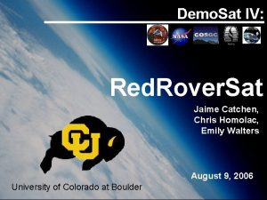 Demo Sat IV Red Rover Sat Jaime Catchen