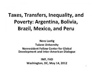 Taxes Transfers Inequality and Poverty Argentina Bolivia Brazil