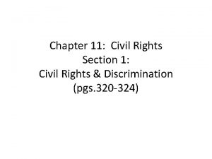 Chapter 11 Civil Rights Section 1 Civil Rights