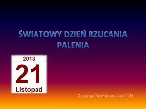 Zuzanna Romanowska kl 2 H Na caym wiecie