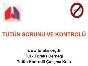 TTN SORUNU VE KONTROL www toraks org tr