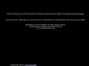 PSA Kinetics and PSA Bounce Following Permanent Seed
