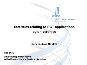 Statistics relating to PCT applications by universities Geneva