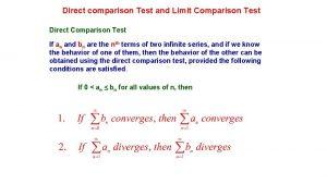 Direct comparison Test and Limit Comparison Test Direct