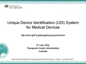 Unique Device Identification UDI System for Medical Devices