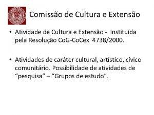 Comisso de Cultura e Extenso Atividade de Cultura