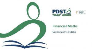 Financial Maths warrenmcintyrepdst ie 2 3 Project Maths
